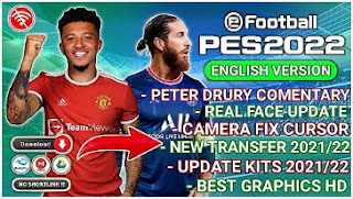 Download PES 2022 English Version PPSSPP Peter Drury Comentary & New Update Transfer And Kits 2021/22