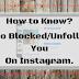 Instagram Par Aapko Kisne Unfollow/Block Kiya Hai Kaise Jane