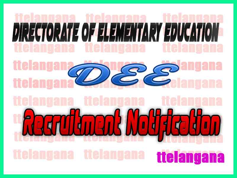 Directorate of Elementary Education DEE Recruitment Notification