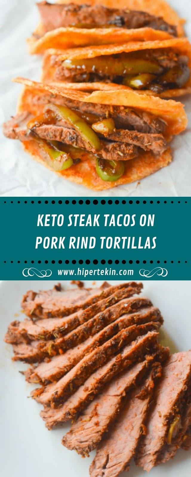 KETO STEAK TACOS ON PORK RIND TORTILLAS