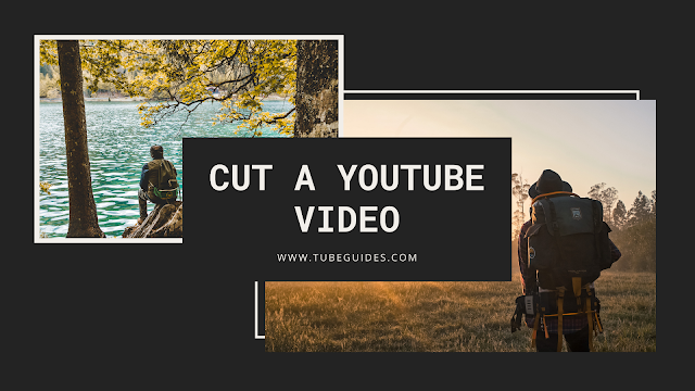 How to cut a YouTube video that's not yours