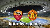 مباراة مانشستر يونايتد وروما بث مباشر بتاريخ 29-04-2021 الدوري الأوروبي