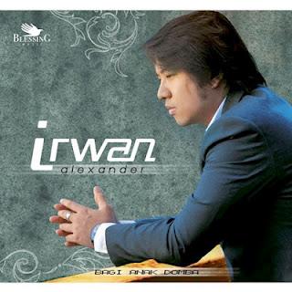 Download Lagu Rohani Irwan Alexander Full Album Anak Domba Allah Terlengkap