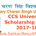 CCS University Scholarship Form 2017-18 SC/ST/OBC/Minority Students