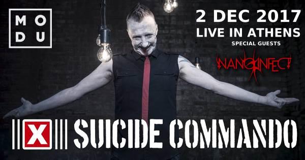 SUICIDE COMMANDO, NANO INFECT: Σάββατο 2 Δεκεμβρίου @ MODU