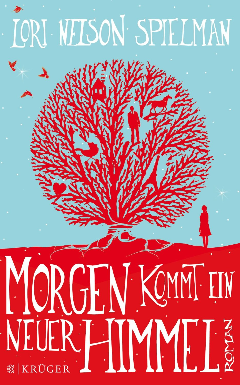 http://nothingbutn9erz.blogspot.co.at/2014/04/morgen-kommt-ein-neuer-himmel-lori-nelson-spielman.html