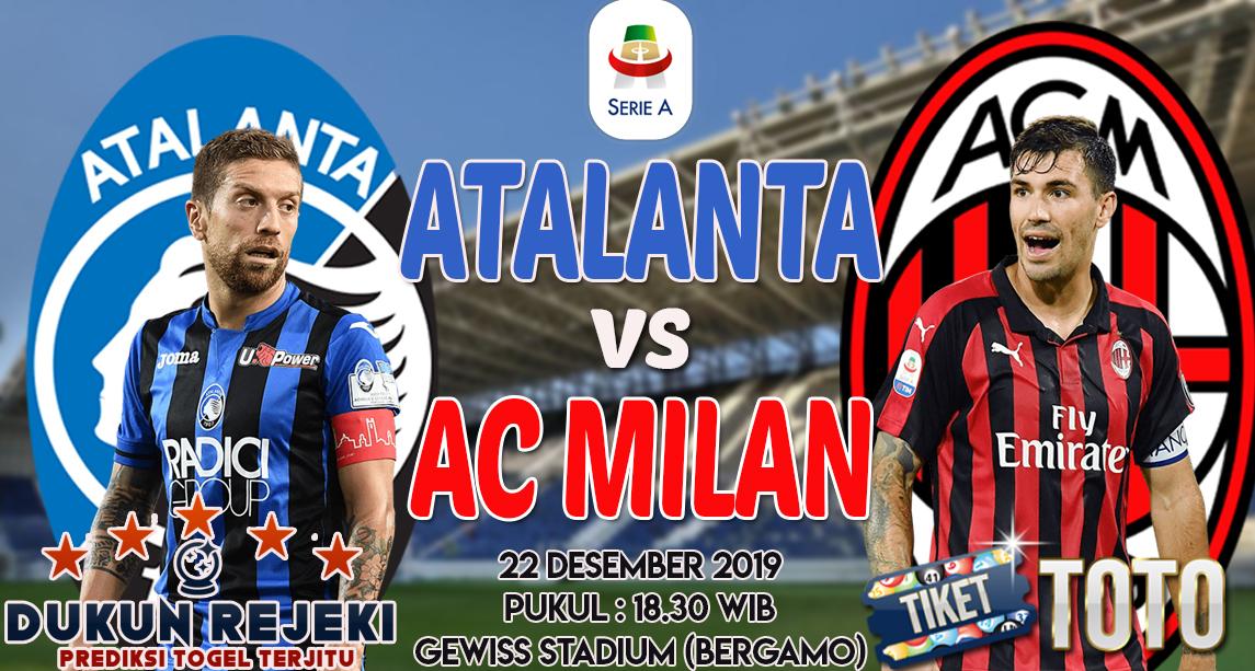 Prediksi Atalanta vs AC Milan 22 Desember 2019