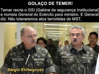 Temer nomeia General Etchegoyen Chefe do GSI, oficial é da ala que vê elementos do MST com preocupação
