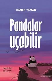 Pandalar Uçabilir - Caner Yaman - EPUB PDF Ekitap İndir