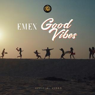 Emex - Good Vibes
