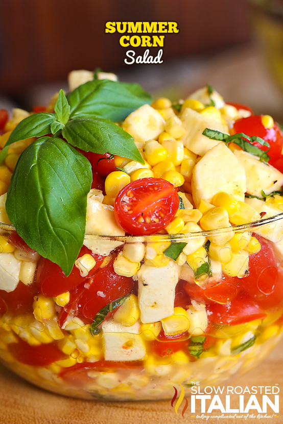 http://www.theslowroasteditalian.com/2014/07/fresh-corn-tomato-and-mozzarella-salad-recipe.html
