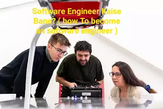 Software Engineer Kaise Bane? ( how To become an software engineer )
