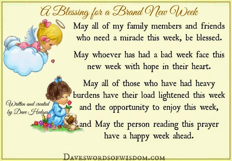 Daveswordsofwisdom.com: A Blessing For A Brand New Week