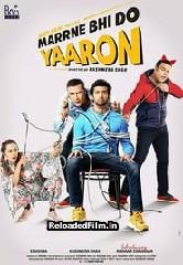 Marne Bhi Do Yaaron (2019) Hindi Full Movie Download 1080p 720p 480p