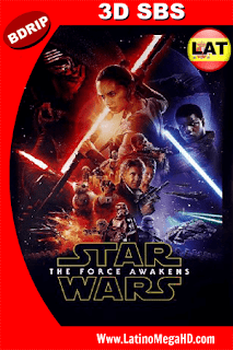 Star Wars: El Despertar de La Fuerza (2015) Latino HD 3D SBS BDRIP 1080P - 2015