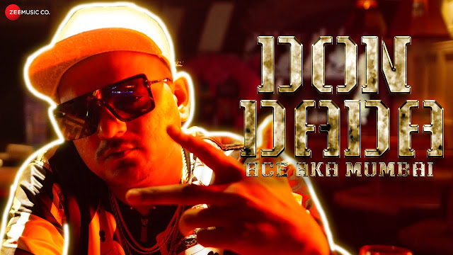 Don Dada Lyrics In Hindi & English | Ace Aka Mumbai