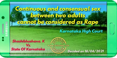 Continuous and consensual sex between two adults cannot be considered as Rape