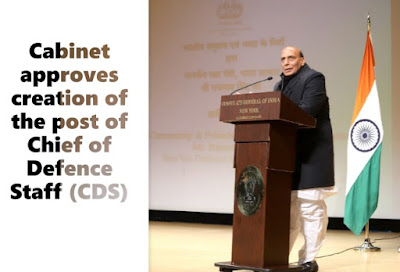 Cabinet approves creation of the post of Chief of Defence Staff (CDS) General