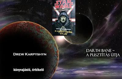 Darth Bane - A pusztítás útja könyvbemutató