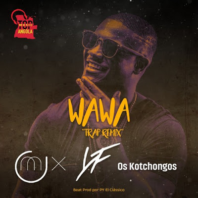 Dj O'Mix, Young Family & Os Kotchongos - Wawa Download Mp3