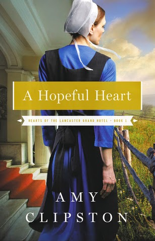 A Hopeful Heart by Amy Clipston