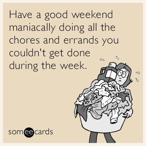 https://www.someecards.com/weekend-cards/good-weekend-errands-manic-stress-funny-ecard/
