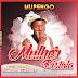 Mupengo - Mulher Pistola (2018) [Download]