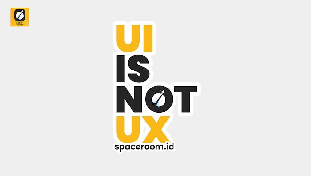 UI is not UX