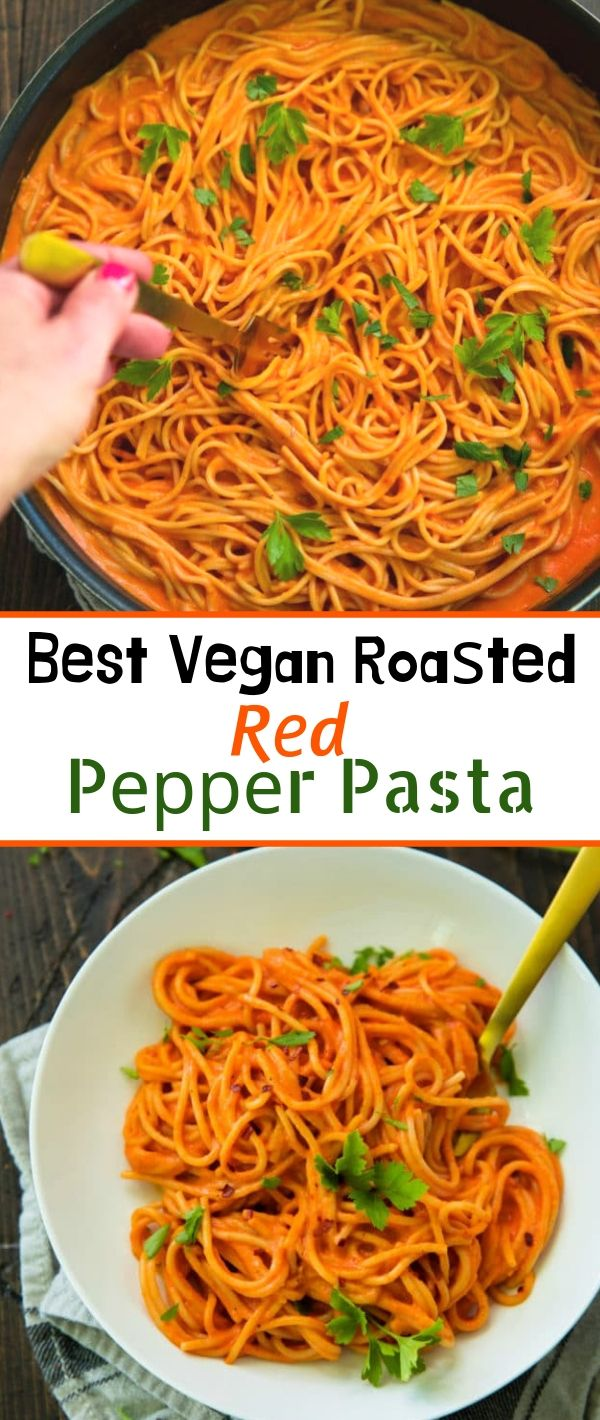 Bеѕt Vegan Roasted Rеd Pepper Pаѕtа #Bеѕt #Vegan #Roasted #Rеd #Pepper #Pаѕtа Healthy Recipes For Weight Loss, Healthy Recipes Easy, Healthy Recipes Dinner, Healthy Recipes Best, Healthy Recipes On A Budget,
