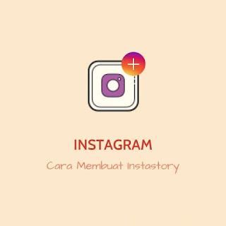 Cara membuat Instastory di Instagram
