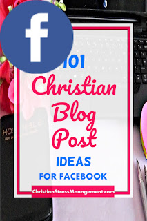 101 Christian blog post ideas for Facebook book promotion