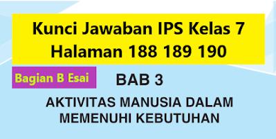 Kunci-Jawaban-IPS-Kelas-7-Halaman-188-189-190-Esai-Uji-Pemahaman-Materi-Bab-3