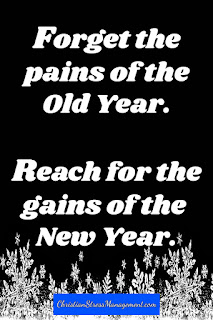 New Year Quotes: Forget the pains of the old year. Reach for the gains of the new year.