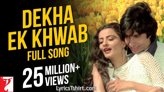 Dekha Ek Khwab Lyrics In Hindi