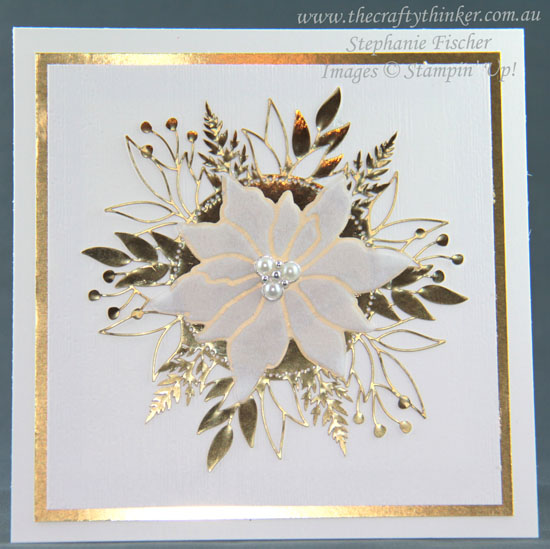 #thecraftythinker #stampinup #xmascard #plushpoinsettia #cardmaking , Christmas Card, Plush Poinsettia, Forever Gold SDSP, Subtle Embossing Folder, Stampin' Up Demonstrator, Stephanie Fischer, Sydney NSW