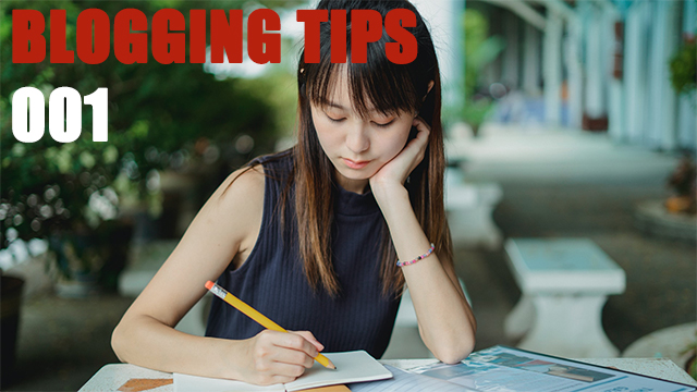 Blogging Tips 001