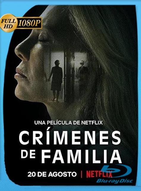 Crímenes de familia (2020) HD [1080p] Latino [GoogleDrive] SilvestreHD