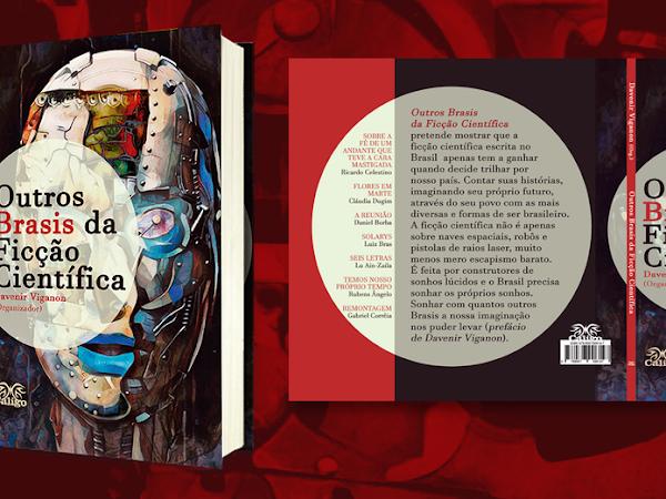 Financiamento coletivo: Outros Brasis da Ficção Científica, de Caligo Editora
