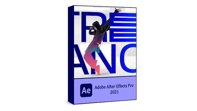 تحميل برنامج افتر إفكت Adobe After Effects CC 2021 كامل مع التفعيل