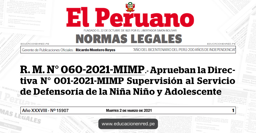 R. M. N° 060-2021-MIMP.- Aprueban la Directiva N° 001-2021-MIMP Supervisión al Servicio de Defensoría de la Niña Niño y Adolescente