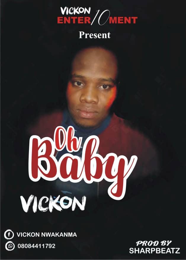 [Music] Vickon - Oh baby