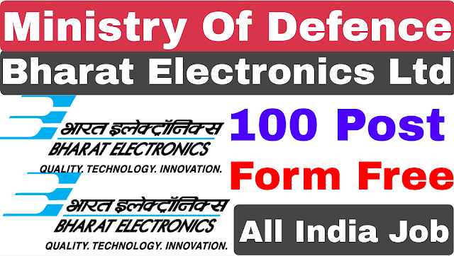 Bharat Electronics Limited | BEL Recruitment 2020 | Diploma 100 Post