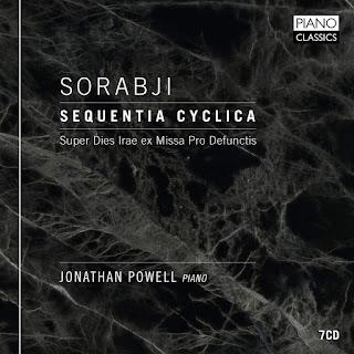 Kaikhosru Shapurji Sorabji Sequentia cyclica; Jonathan Powell; Piano Classics