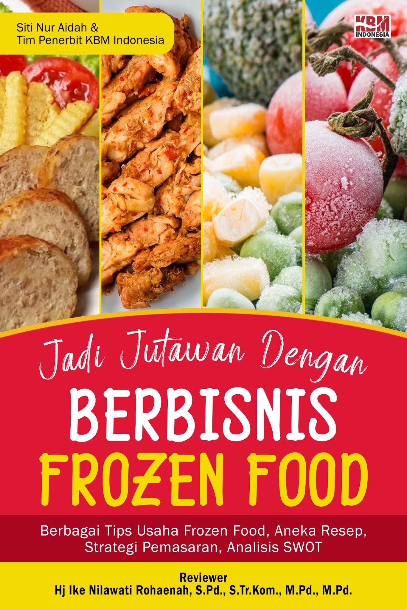 JADI JUTAWAN DENGAN BERBISNIS FROZEN FOOD