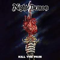 "Night Demon - ""Kill the Pain"" (single)"