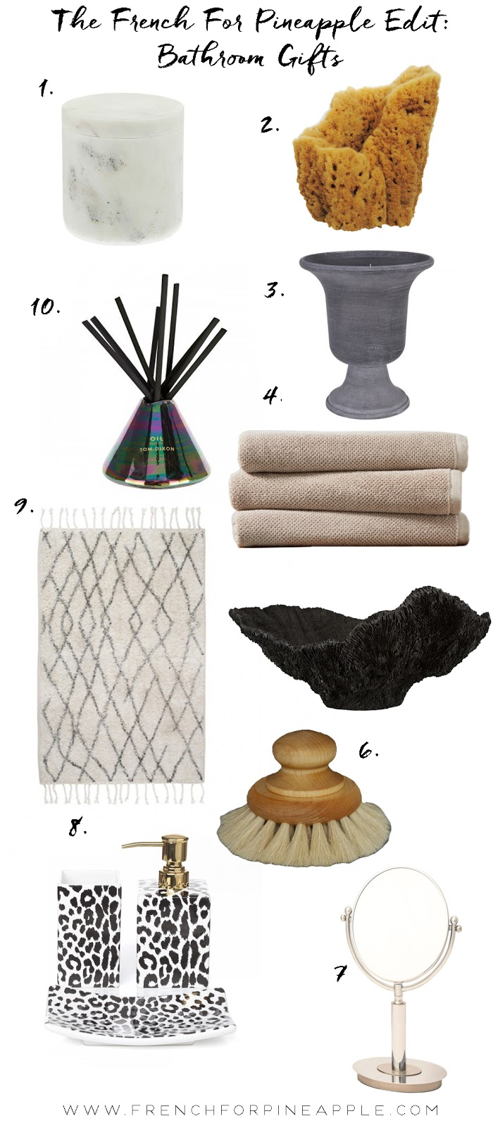 French For Pineapple Blog - Bathroom Gift Guide