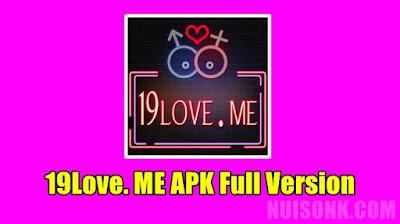 Download 19love Me Apk Mod v2.9.5 Terbaru 2021