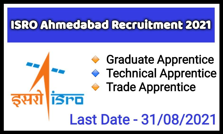ISRO Ahemdabad Recruitment 2021