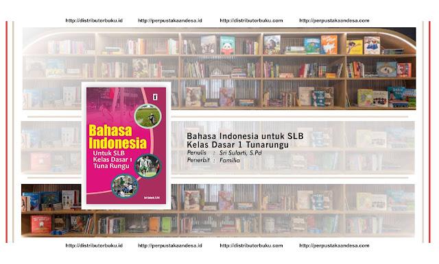 Bahasa Indonesia untuk SLB Kelas Dasar 1 Tunarungu