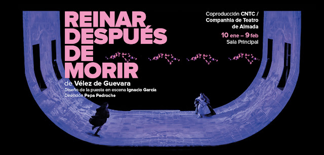"""Reinar después de morir"", Teatro de la Comedia, CNTC"